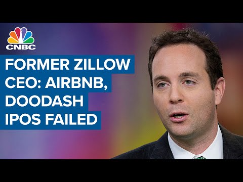 Why former Zillow CEO says that Airbnb and DoorDash's IPOs failed
