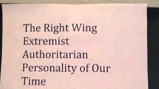 The Right Wing Extremist Authoritarian Personality of Our Time - 1/14/2015