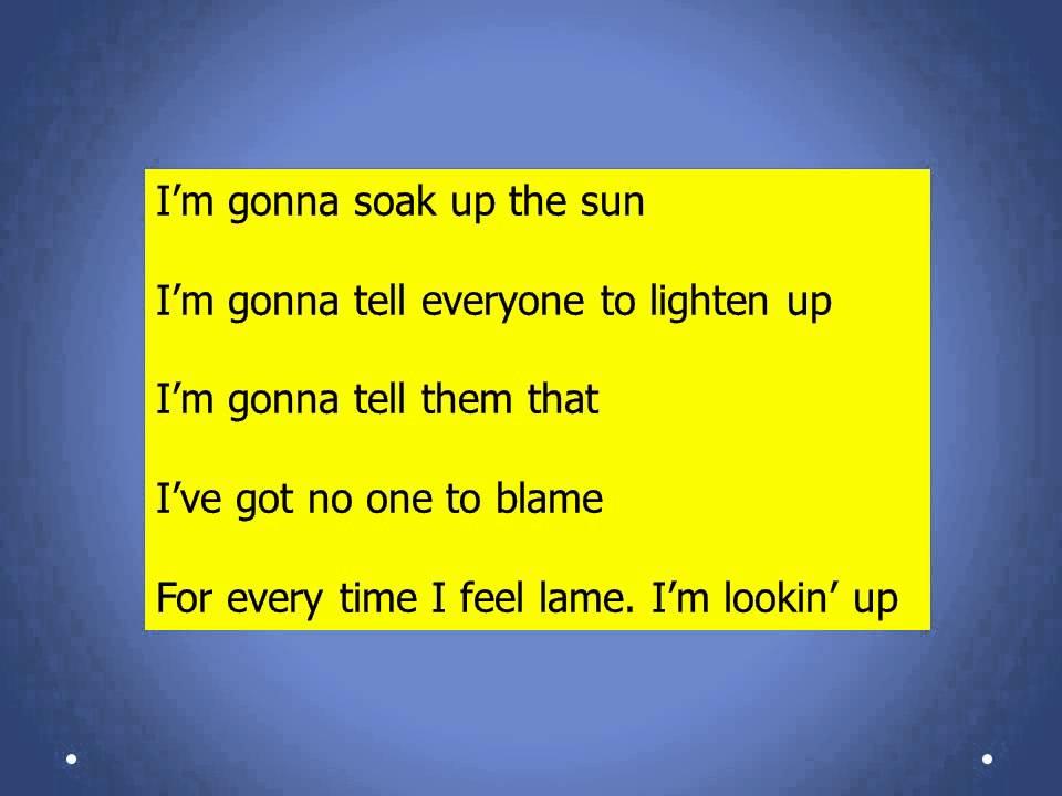 Soak Up The Sun- Sheryl Crow Lyrics - YouTube