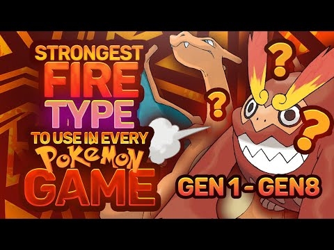 The STRONGEST Fire Type To Use In EVERY Pokemon Game |