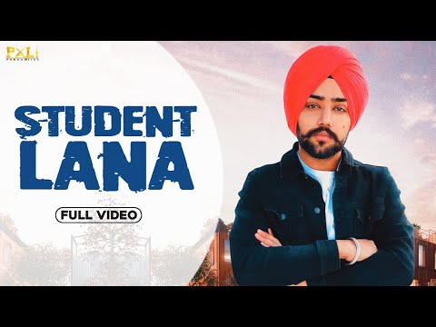 STUDENT LANA ( official video) | DARSH KAMALPUREWALA| LATEST SONGS 2020 | PXL1 PRODUCTION