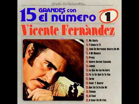 Vicente Fernández 15 Grandes Con El Numero 1 Uno (Disco Álbum Completo) 1985