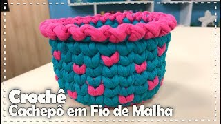 CACHEPÔ EM FIO DE MALHA com Márcia Novaes