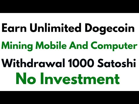 Earn Unlimited Dogecoin Mining You Are Phone And Computer Withdrawal 1000 Satoshi । No Investment