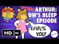 Arthur - DW's Bleep Episode - Higher Quality
