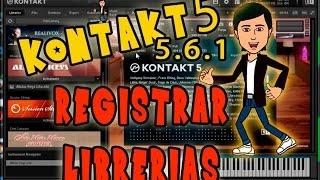 KONTAKT 5 v561 Agregando y registrando libreriasEspaol 2016
