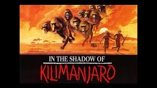 In the Shadow of Kilimanjaro 1986