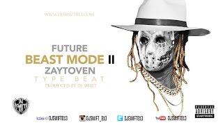 Future - BeastMode 2 X Zaytoven Type Beat Prod. By Dj Swift