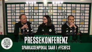 #FCHFCS | Pressekonferenz gegen Saarbrücken (Sparkassenpokal Saar 2017/18)