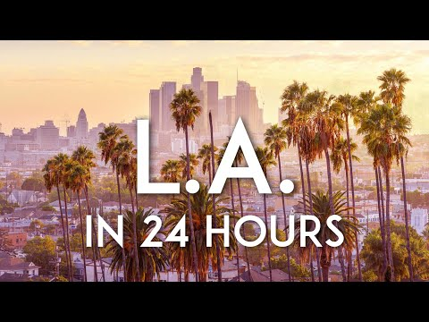 One day in Los Angeles | LA Travel Guide