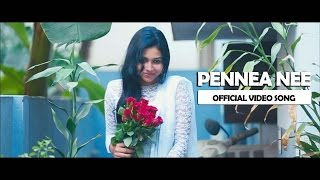 Pennea Nee - Tamil Album Song (Official Music Video)