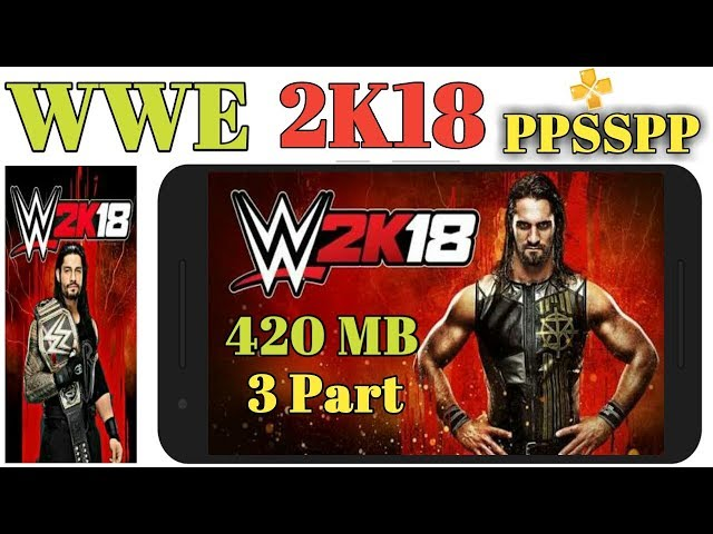 WWE-2K18 PSP Highly Compressed iso | ppsspp best settings