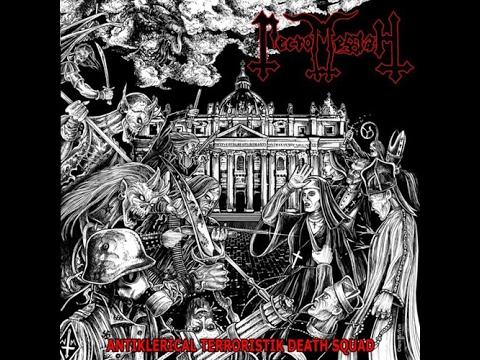 Necromessiah - Antiklerical Terroristik Death Squad (Full Album)
