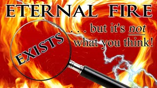 Eternal Fire Exists ...but it