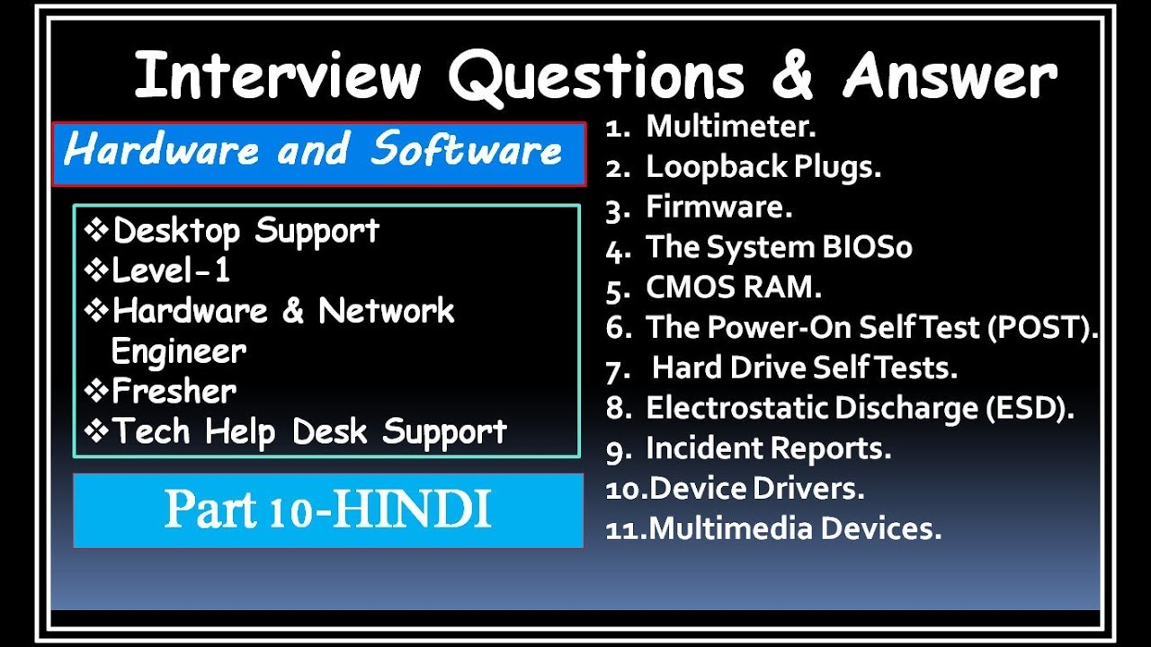 interview questions answer for desktop support level 1 hardware - Network Engineer Interview Questions And Answers