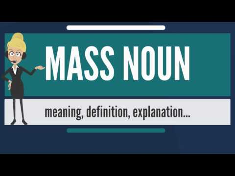 What is MASS NOUN? What does MASS NOUN mean? MASS NOUN meaning, definition & explanation