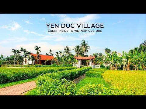 Yen Duc Village - A unique cultural experience in Vietnam