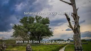 "Terlanjur cinta (d""go vaspa),  cover me"