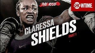 THE RISE: Claressa Shields   Part 1   SHOWTIME