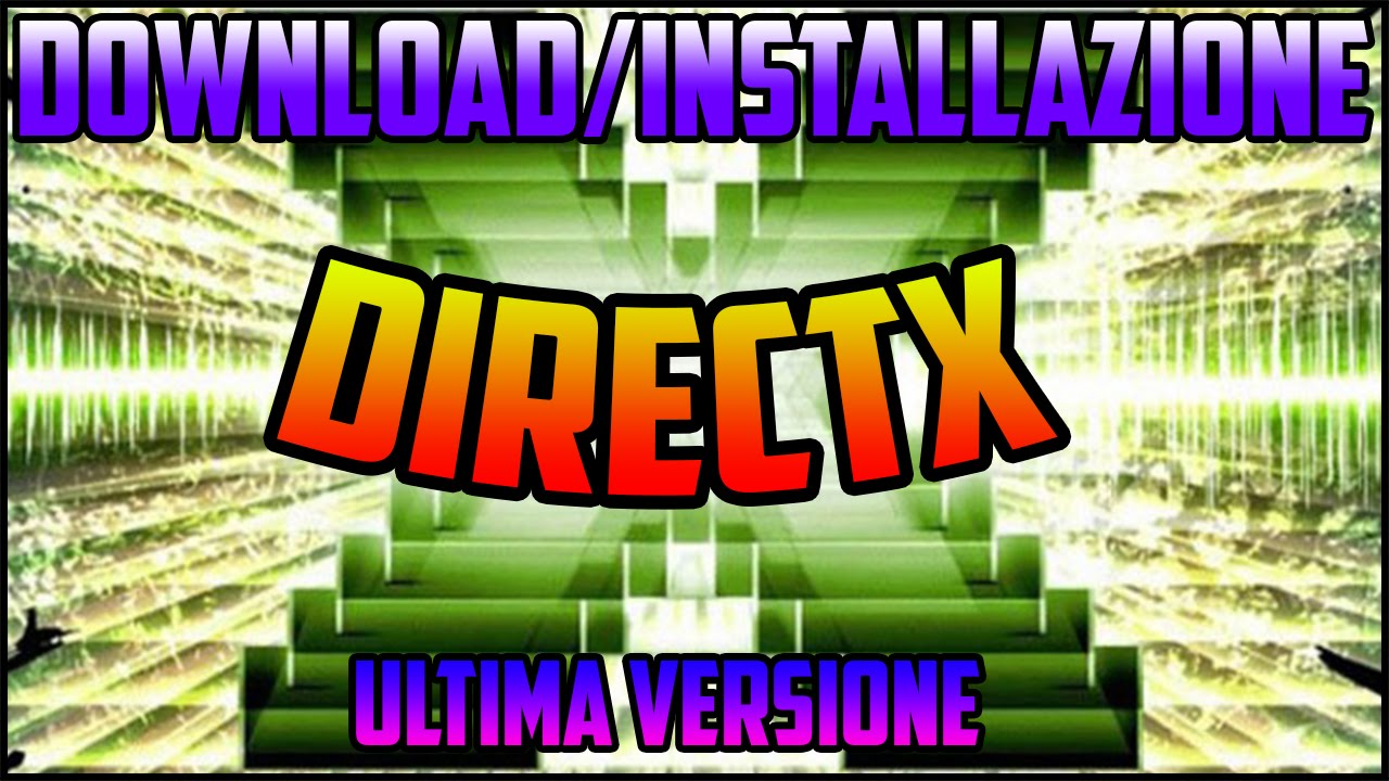 directx ultima versione