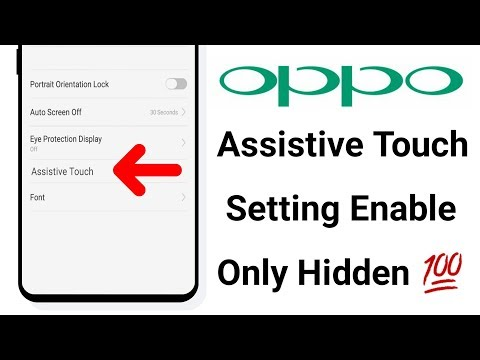Assitive Touch Setting Enable Only Hidden ! OPPO