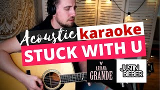 Stuck with u   acoustic karaoke ariana grande & justin bieber