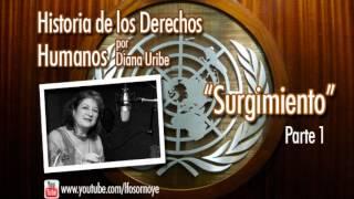 01. Surgimiento de los Derechos Humanos. Parte 1. (Historia de los Derechos Humanos)