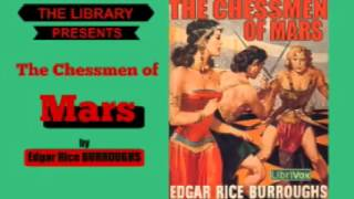The Chessmen of Mars by Edgar Rice Burroughs - Audiobook