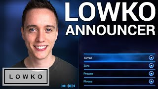 StarCraft 2: THE LOWKO ANNOUNCER!