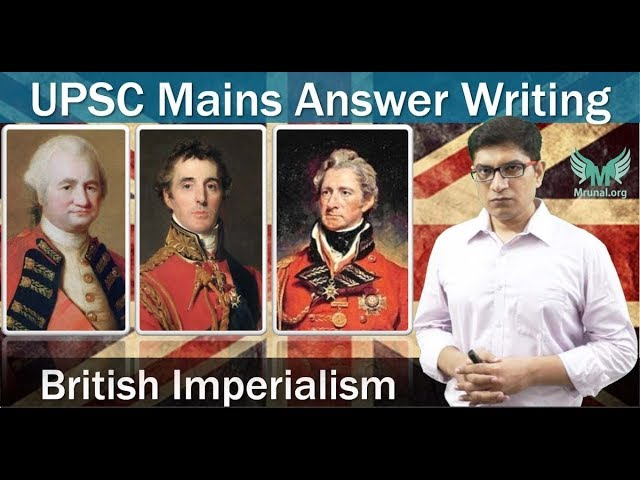 British Imperialism Exigencies: UPSC Mains Answer-Writing with Self-Assessment Benchmarks