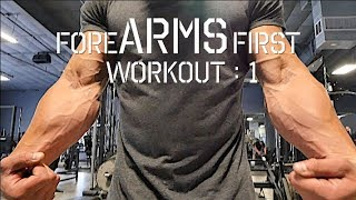 Forearms First (Building Popeye like Forearms), Part I
