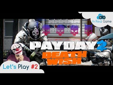 PAYDAY 2 [FR] ● DEATH WISH #2 ● BRAQUAGE CASH