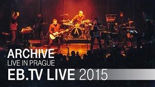 ARCHIVE live in Bratislava (2015)