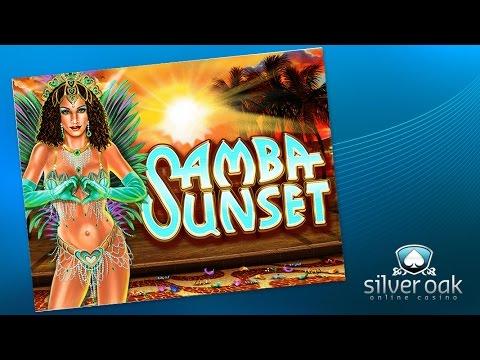 Watch Samba Sunset Video From Silver Oak Casino