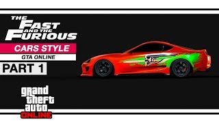 Grand Theft Auto l The Fast and the Furious: Cars Style -  Part 1