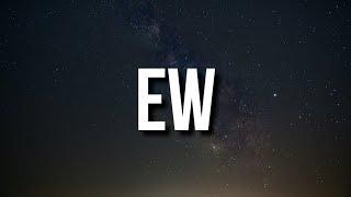 Joji - Ew (Lyrics)