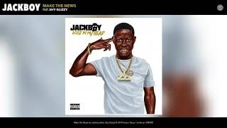 Jackboy - Make the News (Audio)