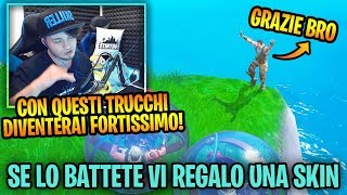 I ALLENATOMY MY AMICO plus NABBO on FORTNITE!! If you BATTETE you REGALO a FREE SKIN!!