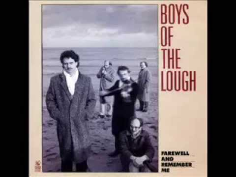 Boys Of The Lough - Farewell And Remember Me