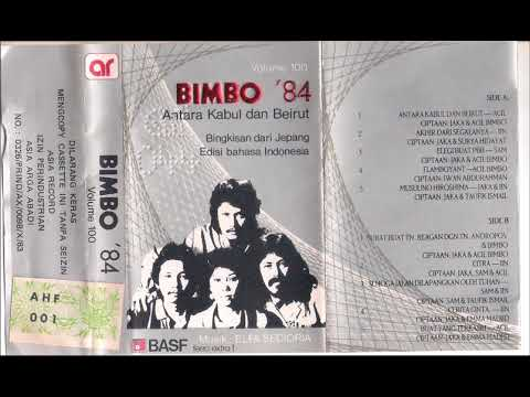"""Bimbo 84 """"Antara Kabul Dan Beirut"""" Full Album"""