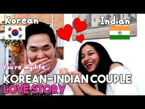 Love Story Of Lovely Indian-Korean Couple | An Indian Girl Who Is Dating With Korean
