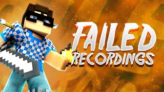 Failed Recordings -