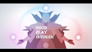 Good play in INVOKER
