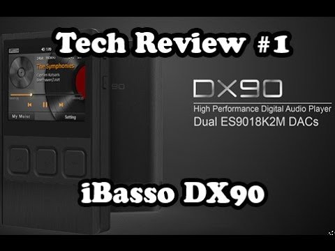 iBasso DX90 Music Player Review