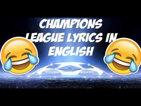 Champions league lyrics in english