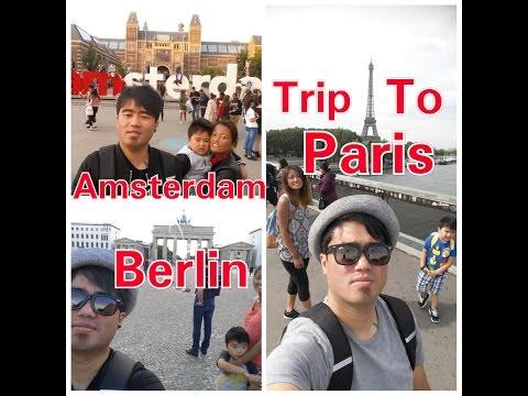 Europe Trip, Paris - Amsterdam - Berlin, Summer 2016