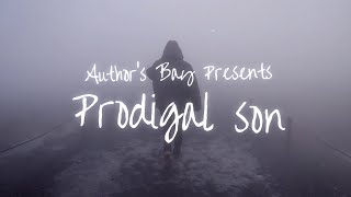 Prodigal Son  - Authors Bay (Official Lyric Video)