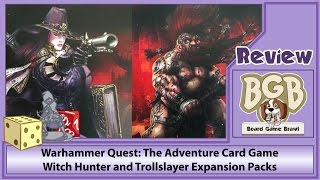 Warhammer Quest: The Adventure Card Game - Witch Hunter and Trollslayer review