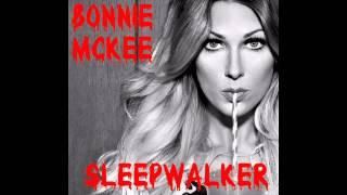 Bonnie Mckee - Sleepwalker
