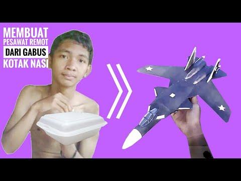 Cara membuat pesawat remot dari gabus kotak nasi